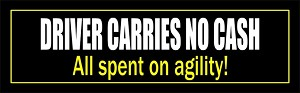 Driver Carries No Cash Agility Bumper Sticker