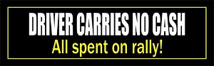 Driver Carries No Cash Rally Bumper Sticker